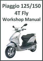 Piaggio 125 and 150 4T Fly Workshop Service Repair Manual Download PDF