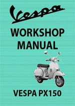 Vespa PX150 Motor Scooter Workshop Repair Manual